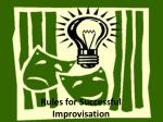 Rules for Successful Improvisation