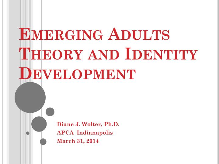 emerging adults theory and identity development n.