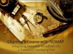 Charting a Course with NOMAP