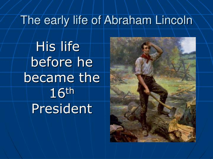the early life of abraham lincoln n.