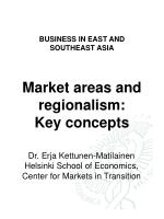 BUSINESS IN EAST AND  SOUTHEAST ASIA Market areas and regionalism:  Key concepts