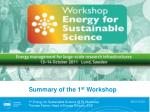 Summary of the 1 st  Workshop
