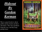 Hideout By Gordon Korman