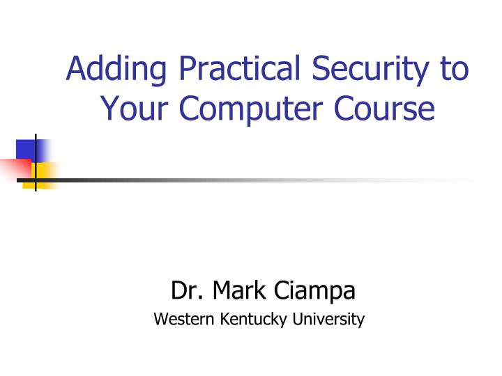 adding practical security to your computer course n.