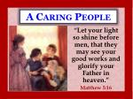 A Caring People