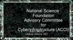 National Science Foundation Advisory Committee for CyberInfrastructure (ACCI)