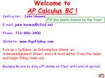 Welcome to AP Calculus BC !