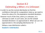 Section 8.2 Estimating  When  is Unknown