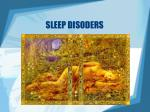 SLEEP DISODERS