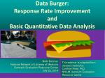 Data Burger: Response Rate Improvement and Basic Quantitative Data Analysis