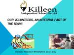 Our Volunteers, an Integral part of the team!