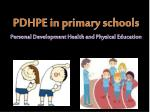 PDHPE in  primary schools Personal Development Health and Physical Education