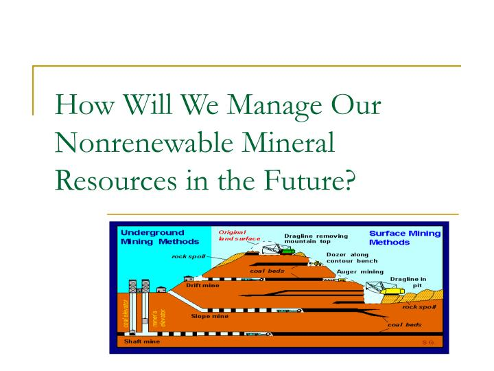 how will we manage our nonrenewable mineral resources in the future n.