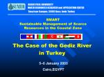 The Case of the Gediz River in Turkey