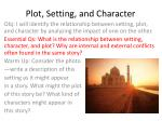 Plot, Setting, and Character