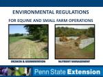 ENVIRONMENTAL REGULATIONS for equine and Small Farm Operations