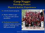 Camp Nugget Providing Positive  Physical Activity Experiences