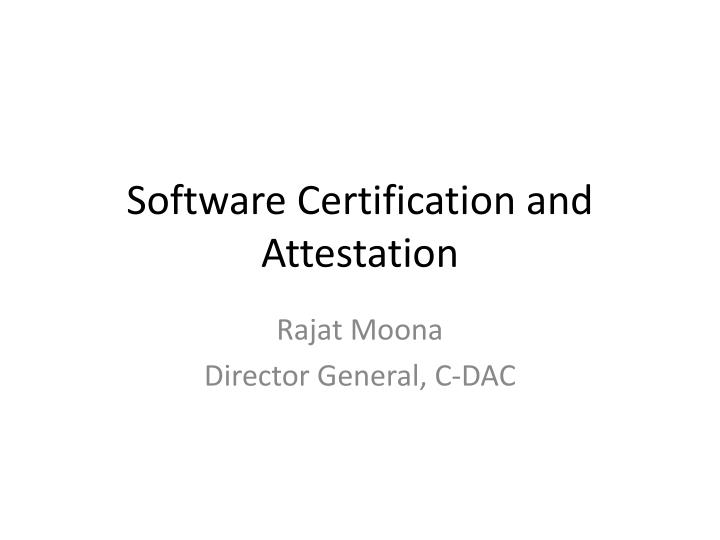 software certification and attestation n.