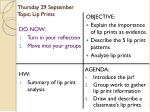 Thursday 29 September Topic: Lip Prints
