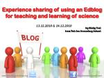 Experience sharing of using an Edblog for teaching and learning of science