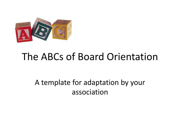 the abcs of board orientation n.