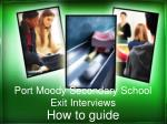 Port Moody Secondary School Exit Interviews