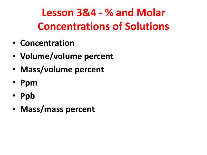 lesson 3 4 and molar concentrations of solutions n.