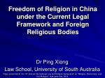 Freedom of Religion in China under the Current Legal Framework and Foreign Religious Bodies