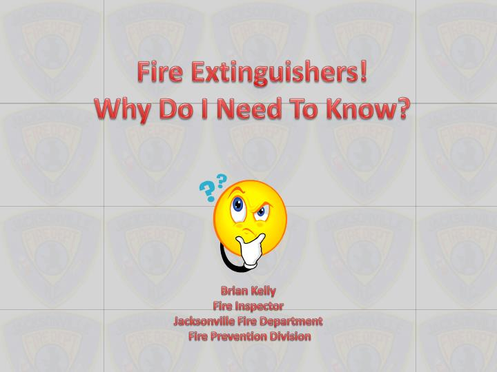 fire extinguishers why do i need to know n.