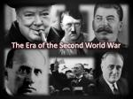 The Era of the Second World War
