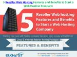 5 Reseller Web Hosting Features and Benefits to Start a Web