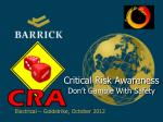 Critical Risk Awareness Don't Gamble With Safety