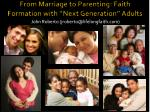 "From Marriage to Parenting: Faith Formation with ""Next Generation"" Adults"