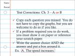 Name Period Test Corrections: Ch. 3 – A  or  B