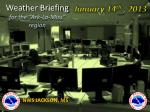 """Weather Briefing for the """"Ark-La-Miss"""" region"""