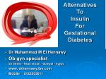 Alternatives  To  Insulin  For  Gestational Diabetes