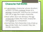 Character Foil NOTES
