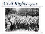 Civil Rights  – part 2