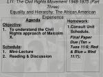 L11:  The Civil Rights Movement 1948-1975 (Part  Three)