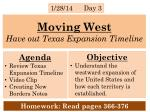 Moving West Have out Texas Expansion Timeline