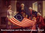 Neoclassicism and the Revolutionary Period