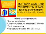 On the agenda for tonight: *Teacher introductions *Classroom procedures and schedule overview