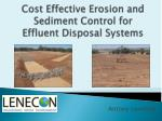 Cost Effective Erosion and Sediment Control for Effluent Disposal Systems