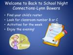 Welcome to Back to School Night Connections-Lynn Bowers
