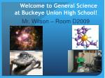 Welcome to General Science at Buckeye Union High School!