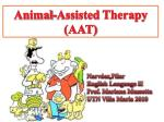 Animal- Assisted Therapy (AAT)