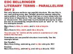 EOC BELLRINGER LITERARY TERMS  –  ParalLelism Day 2