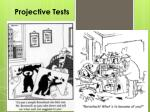 Projective Tests