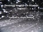 Devasting Weather On Blizzards Storms!