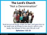 """The Lord's Church """"Not a Denomination"""""""